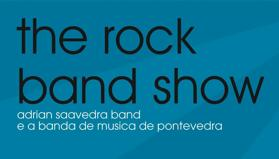 """The Rock Band Show"""